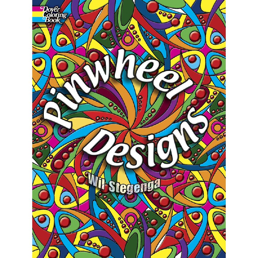 Pinwheel Designs Coloring Book by Dover Publications for Crafting ...